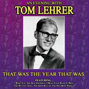 That Was the Year That Was - An Evening with Tom Lehrer