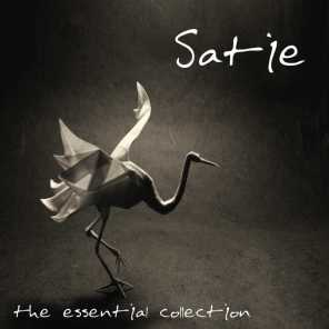Erik Satie: The Essential Collection