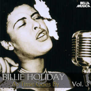 All Time Jazz: Billie Holiday, as Time Goes By, Vol. 3