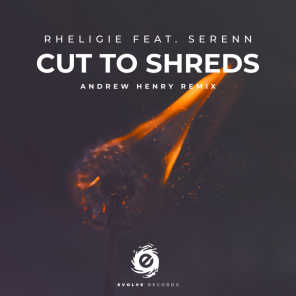 Cut To Shreds