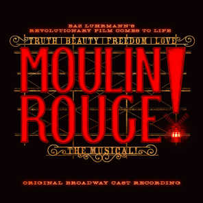 Original Broadway Cast of Moulin Rouge! The Musical