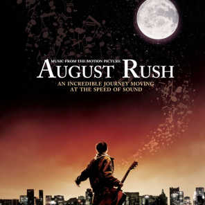 August Rush (Motion Picture Soundtrack)