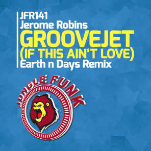 Groovejet (If This Ain't Love) (Earth n Days Remix)