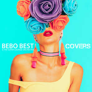 Bebo Best, The Super Lounge Orchestra