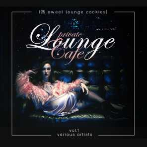 Private Lounge Cafe, Vol. 1 (25 Sweet Lounge Cookies)