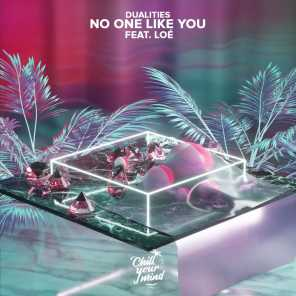 No One Like You (feat. Loé)