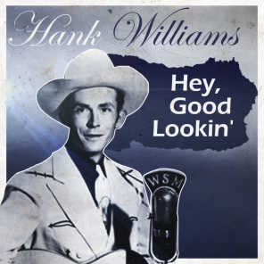 Hank Williams & His Drifting Cowboys