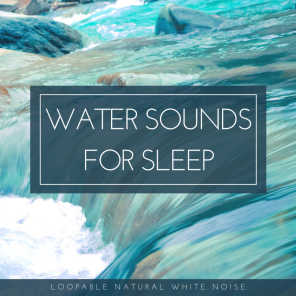 Water Sounds, Water Soundscapes