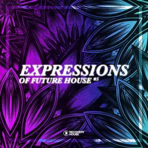Expressions of Future House, Vol. 5