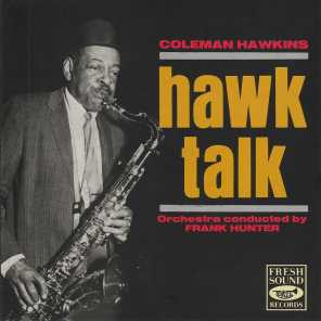 Coleman Hawkins (With Benny Carter & His Orchestra) & Frank Hunter Orchestra