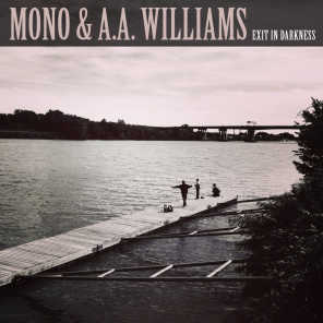 Mono & A.A.WILLIAMS