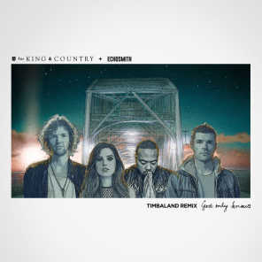for KING & COUNTRY and Echosmith