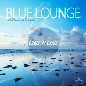 Blue Lounge (Chillout Your Mind)