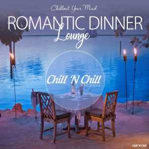 Romantic Dinner Lounge (Chillout Your Mind)