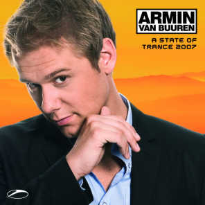 A State Of Trance 2007 (Mixed by Armin van Buuren)