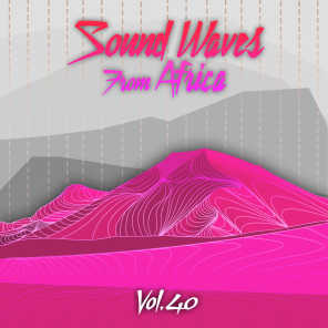 Sound Waves From Africa Vol. 40