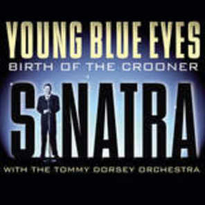 Young Blue Eyes: Birth Of The Crooner (2004)
