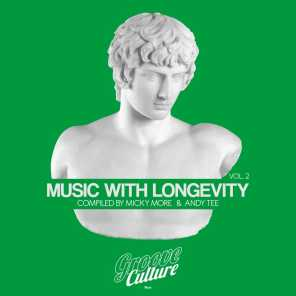 Music With Longevity, Vol. 2 (Compiled by Micky More & Andy Tee)