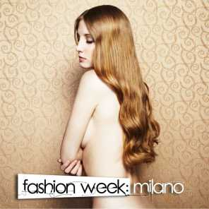 Fashion Week: Milano - A Journey Into Glamourous Deep House