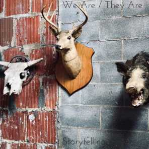 We Are/They Are