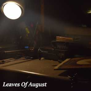 Leaves of August