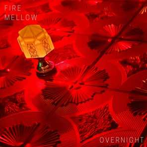 Fire Mellow & Night Rooms