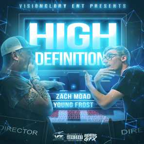 Zach Moad & Young Frost