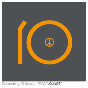 10PEACE - Celebrating 10 Years of Peacelounge Recordings