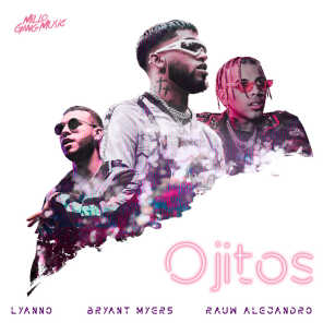 Bryant Myers, Lyanno and Rauw Alejandro