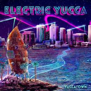Electric Yucca