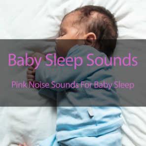 Pink Noise Baby Soothing Sleep Sounds