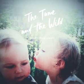 The Tame and the Wild