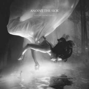 Anoint the Sick
