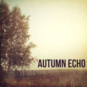 Autumn  Echo