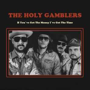 The Holy Gamblers