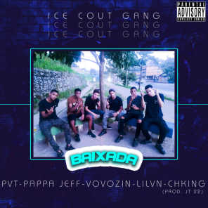 IceCoutGang, Ch.King, Pappa Jeff, Ptv, Lil Vn & Vovozin