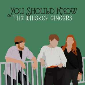 The Whiskey Gingers