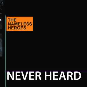 The Nameless Heroes