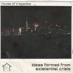 House of Tragedies