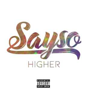 Sayso Higher
