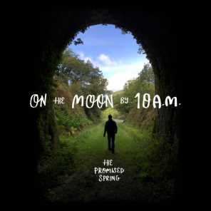 On the Moon by 10am