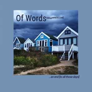 Of Words [whispered & Lost]