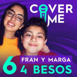 Fran, Marga & Cover Me