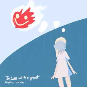In Love With a Ghost