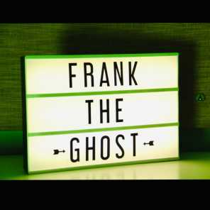 Frank the Ghost