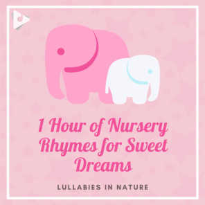 Lullabies In Nature & Lullabyes
