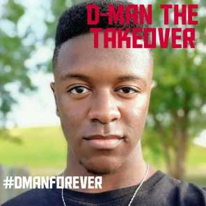 D-Man the Takeover