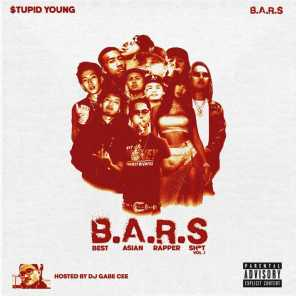 $tupid Young & B.A.R.S