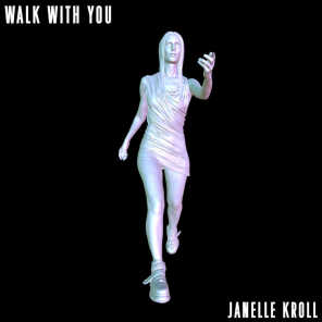 Walk With You