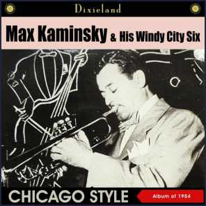 Max Kaminsky & His Windy City Six